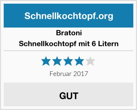 Bratoni Schnellkochtopf mit 6 Litern Test