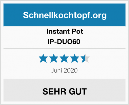 Instant Pot IP-DUO60  Test