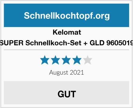 Kelomat SUPER Schnellkoch-Set + GLD 9605019 Test