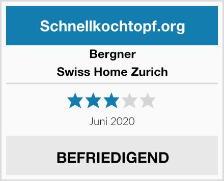 Bergner Swiss Home Zurich Test