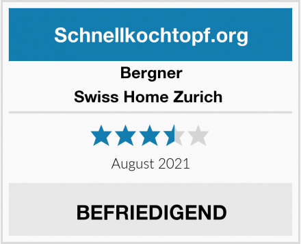 Bergner Swiss Home Zurich  Test