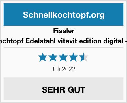 Fissler Schnellkochtopf Edelstahl vitavit edition digital – 6.0 Liter Test