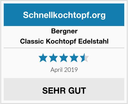 Bergner Classic Kochtopf Edelstahl Test