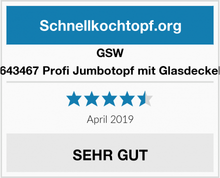 GSW 643467 Profi Jumbotopf mit Glasdeckel Test